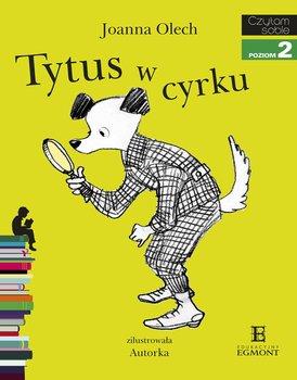 Czytam sobie. Tytus w cyrku. Poziom 2                      (ebook)