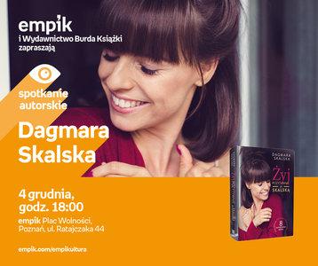 Dagmara Skalska | Empik Plac Wolności