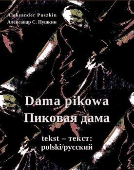 Dama pikowa. Пиковая дама-Puszkin Aleksander