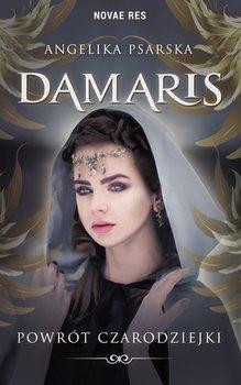 Damaris. Powrót czarodziejki-Psarska Angelika