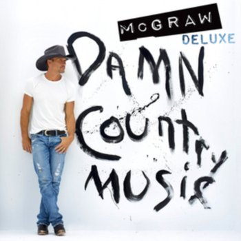 Damn Country Music  (Deluxe Edt.) - Mcgraw Tim