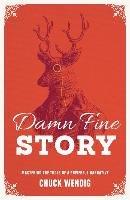 Damn Fine Story-Wendig Chuck