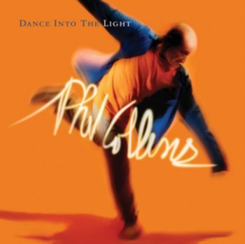 Dance Into The Light-Collins Phil