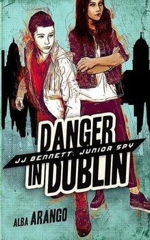 Danger in Dublin-Arango Alba