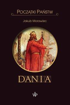 Dania. Początki państw-Morawiec Jakub