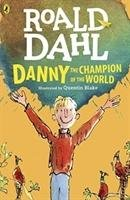 Danny the Champion of the World - Dahl Roald