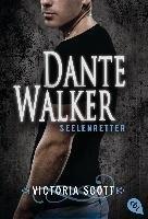Dante Walker - Seelenretter-Scott Victoria