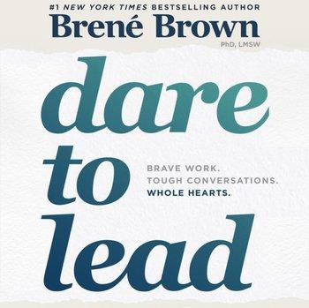 Dare to Lead-Brown Brene