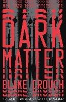 Dark Matter-Crouch Blake