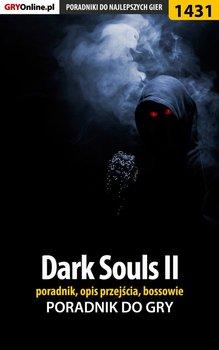 Dark Souls 2 - poradnik, opis przejścia, bossowie-Kubik Damian damianxozzy