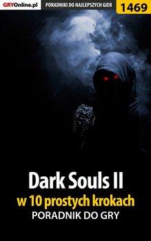 Dark Souls 2 w 10 prostych krokach-Kubik Damian damianxozzy