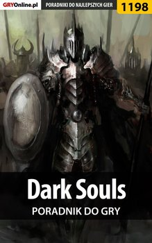 Dark Souls - poradnik do gry-Liebert Szymon Hed