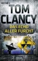 Das Echo aller Furcht - Clancy Tom