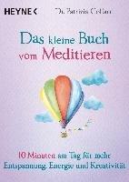 Das kleine Buch vom Meditieren-Collard Patrizia