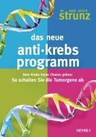 Das neue Anti-Krebs-Programm-Strunz Ulrich