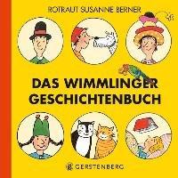 Das Wimmlinger Geschichtenbuch-Berner Rotraut Susanne