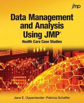 Data Management and Analysis Using JMP-Oppenlander Jane E