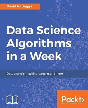Data Science Algorithms in a Week-Natingga Dávid