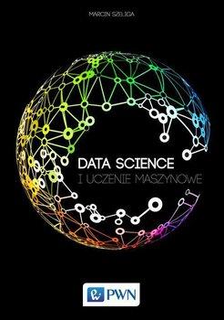 Data Science i uczenie maszynowe-Szeliga Marcin