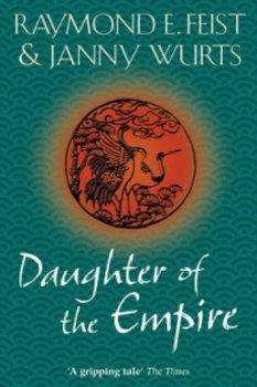 Daughter of the Empire-Feist Raymond E.