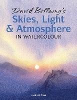 David Bellamy's Skies, Light and Atmosphere in Watercolour-Bellamy David