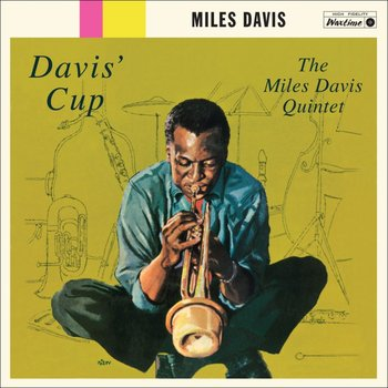 Davis' Cup-Davis Miles, Coltrane John, Garland Red, Chambers Paul, Jones Philly Joe