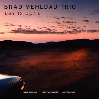 Day Is Done - Brad Mehldau Trio