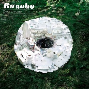 Days To Come (New Edition) - Bonobo