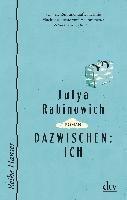 Dazwischen: Ich-Rabinowich Julya