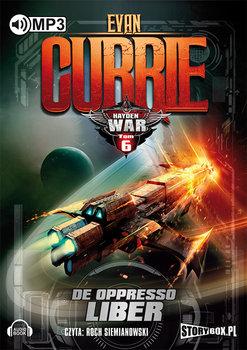 De Oppresso Liber. Hayden War. Tom 6 -Currie Evan