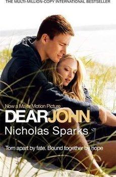 Dear John. Film Tie-In-Sparks Nicholas