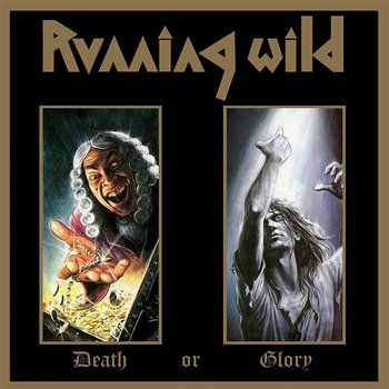 Death or Glory - Running Wild