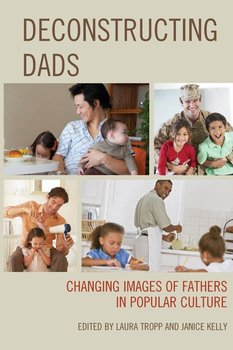 Deconstructing Dads