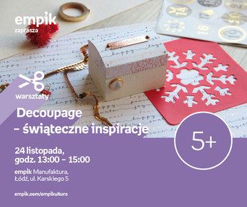 Decoupage - świąteczne inspiracje | Empik Manufaktura
