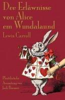 Dee Erläwnisse von Alice em Wundalaund-Carroll Lewis
