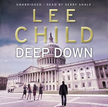 Deep Down (A Jack Reacher short story)-Child Lee