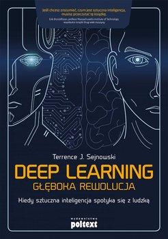 Deep Learning. Głęboka rewolucja-Sejnowski Terrence J.