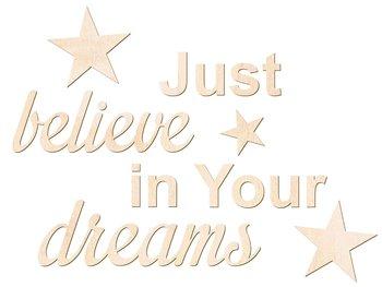 Dekoracja napis na ścianę Just believe in Your dreams-Congee.pl