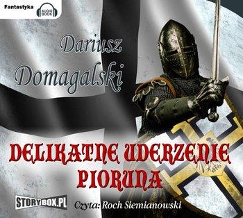 Delikatne uderzenie pioruna-Domagalski Dariusz