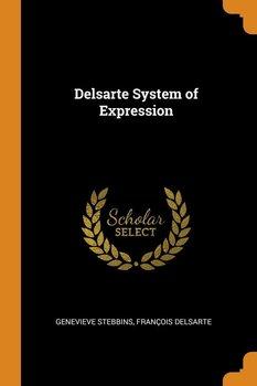 Delsarte System of Expression-Stebbins Genevieve