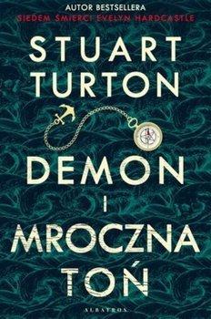 Demon i mroczna toń-Turton Stuart
