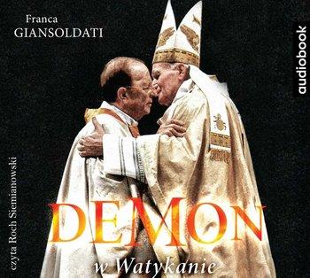 Demon w Watykanie. Legioniści Chrystusa i sprawa Maciela-Giansoldati Franca