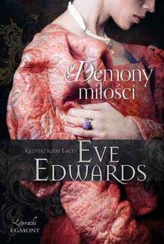 Demony miłości. Kroniki rodu Lacey-Edwards Eve