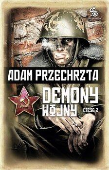 Demony wojny. Część 2-Przechrzta Adam