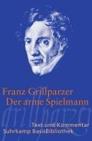 Der arme Spielmann-Grillparzer Franz