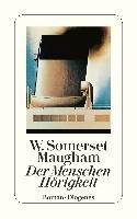 Der Menschen Hörigkeit-Maugham Somerset W.