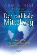 Der radikale Mittelweg-Risi Armin