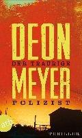 Der traurige Polizist-Meyer Deon
