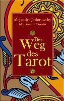 Der Weg des Tarot-Jodorowsky Alejandro, Costa Marianne
