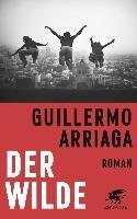 Der Wilde-Arriaga Guillermo